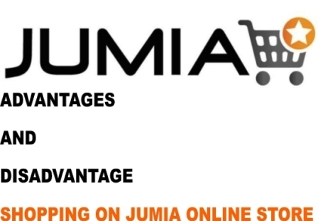 Advantages And Disadvantage Shopping Jumia Online Store