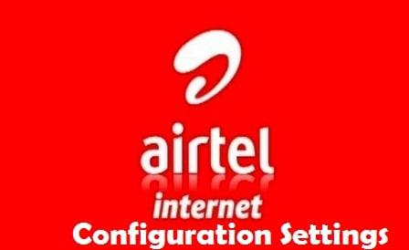 airtel configuration settings