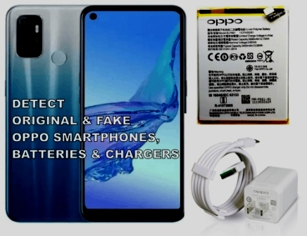 how to detect original and fake oppo smartphones, batteries, and chargers