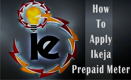 Apply For Ikeja Electric Prepaid Meter