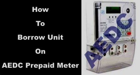 borrow unit on AEDC Prepaid Meter