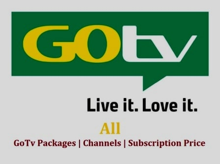 All GoTv Packages, List of gotv channels, and gotv subscription price