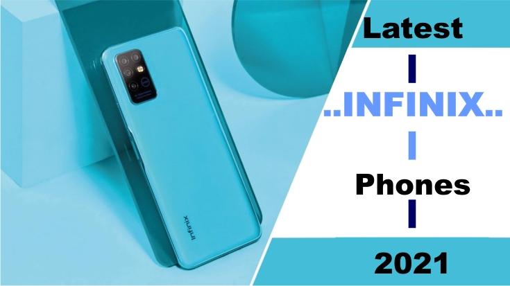 latest Infinix phones 2021