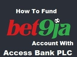 Fund Bet9ja Account With Access bank