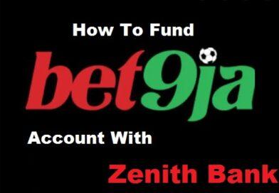Fund Bet9ja Account With Zenith Bank