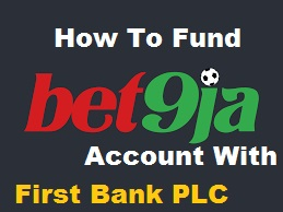 How To Fund Bet9ja Account With First Bank