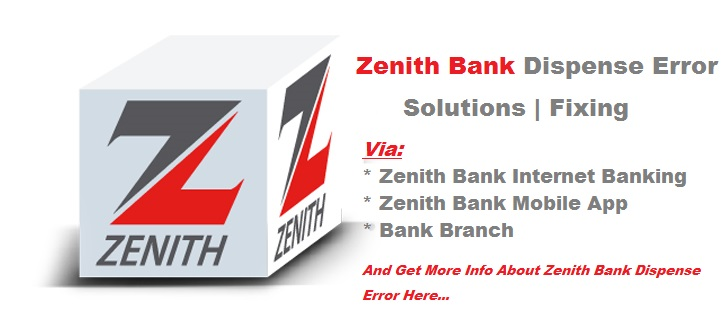 Zenith Bank Dispense Error