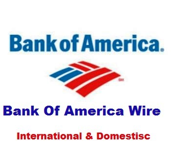 Bank Of America Wire Transfer