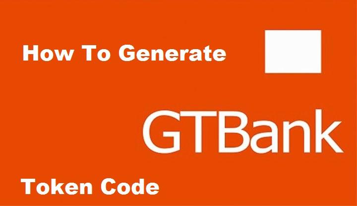 How To Generate Gtbank Token Code
