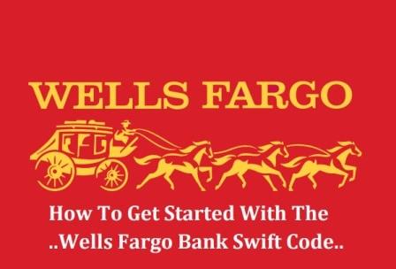 Wells Fargo Bank Swift Code