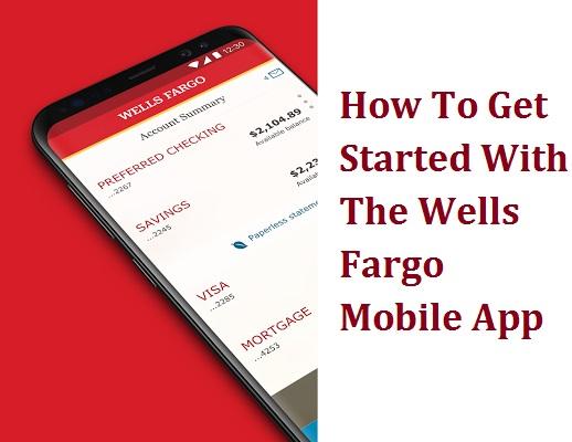 Wells Fargo Mobile App